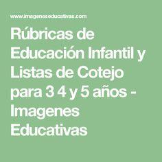 Rúbricas de Educación Infantil y Listas de Cotejo para 3 4 y 5 años - Imagenes Educativas