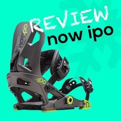 Get an insight into the features of the NOW IPO BINDINGS and if they are the right choice for you and your own style of riding. All-mountain performance with lots of ways to personalization. Snowboard Bindings, Snowboarding, Baby Car Seats, Flow, Your Style, Powder, Mountain, Technology, Tecnologia