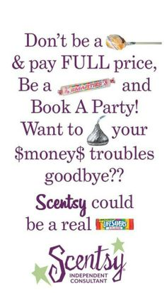 Let's have a party, a Scentsy Party!