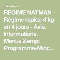 REGIME NATMAN - Régime rapide 4 kg en 4 jours - Avis, Informations, Menus & Programme-Minceur. FORUM - GRATUIT