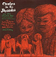 Smithsonian Folkways - Cantos de Las Posadas and Other Christmas Songs (recorded by Elena Paz and Carlos Garcia Travesi) - Various Artists