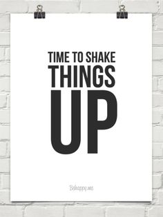 Time to shake  things up #101839