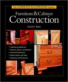 Expert woodworker and writer Andy Rae takes the construction of furniture and breaks it into components ― from boxes, cases, doors and drawers to shelves and feet. He explains all the techniques used to build them, so you can choose the ones that are best for you. Then he shows you how to put the pieces together to make great furniture.    InThe Complete Illustrated Guide to Furniture & Cabinet Construction, you'll acquire a working knowledge of woodworking materials, a higher control over…