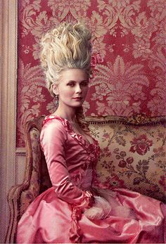 Sometimes all a girl needs is a PINK dress and lots of hairspray...giggle... LOVE THIS! Marie Antoinette. Especially Kristen Dunst as Marie Antoinette.