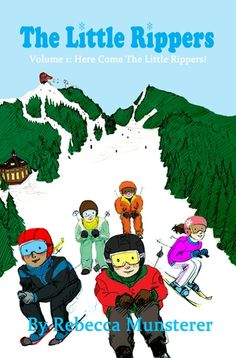 """Dubbed this winter's #1 Offbeat Children's Gift Book Choice by Forbes, """"The Little Rippers"""" is the perfect read for young skiers of all ages. Check out this Q&A with author, Rebecca J. Munstrerer."""