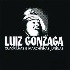 1973, Luiz Gonzaga, Quadrilhas e Marchas Juninas