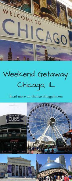 Weekend Getaway: Chicago, IL #chicago #travel