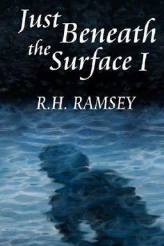 Just Beneath the Surface, I by R.H. Ramsey http://www.amazon.com/dp/0615857167/ref=cm_sw_r_pi_dp_euChub07B3TAD