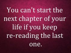 you can't start the next chapter of your life - Google Search