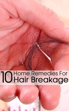 Effective Home Remedies For Hair Breakage.