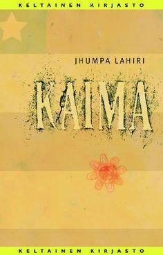 Jhumpa Lahiri: Kaima / The Namesake