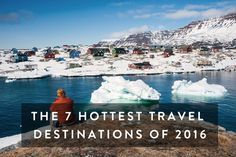 The 7 Hottest Travel Destinations of 2016 via @PureWow