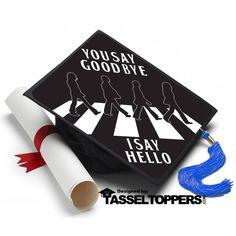 Beatles Say Goodbye Grad Cap Tassel Topper - Tassel Toppers - Professionally Decorated Grad Caps Graduation Cap Toppers, Graduation Cap Designs, Graduation Cap Decoration, Graduation Diy, High School Graduation, Graduation Photos, Decorated Graduation Caps, Graduation Attire, Grad Pics