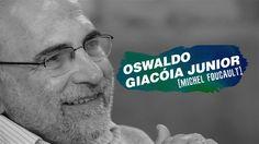 QUEM SOMOS NÓS? | Michel Foucault por Oswaldo Giacoia Junior