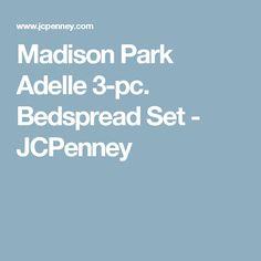 Madison Park Adelle 3-pc. Bedspread Set - JCPenney