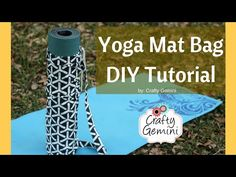 Yoga Mat Bag- DIY Sewing Tutorial - I did this. It was super easy & I am very much a beginner.