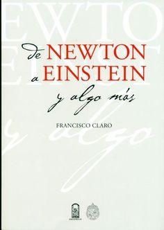De Newton A Einstein Y Algo Más - Buscar con Google