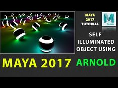 How to Create Self Illuminated Object in Maya 2017 Using Arnold - YouTube