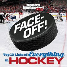 Face-Off: Top 10 Lists of Everything in Hockey (Sports Il... https://www.amazon.com/dp/1618931466/ref=cm_sw_r_pi_dp_x_V1N7zb8PEF2K9