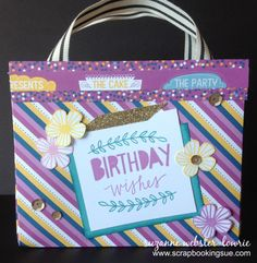 Scrapbooking Sue: Birthday Wishes Mini Bag with Confetti Wishes Paper and Lovely Birthday stamp set. www.scrapbookingsue.com