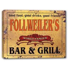 FOLLWEILER'S World Famous Bar & Grill Canvas Sign J Edgar... https://www.amazon.com/dp/B01K3RI074/ref=cm_sw_r_pi_dp_x_BKUWyb1HRXYNH