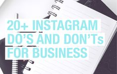 Are you looking to grow your Instagram following for your business? Check out this list of DO's AND DON'Ts for how to use instagram for business.