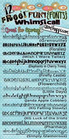 Here is another batch of fabulous fonts with links.  They are...  FREE!  FUN!  WHIMSICAL!  and Great for Spring! @inkhappi.com