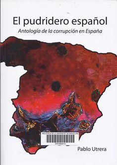 http://cataleg.ub.edu/record=b2182212~S1*cat #corrupció #política #Espanya #Història