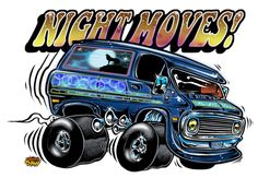 NIght Moves by Dirty Donny