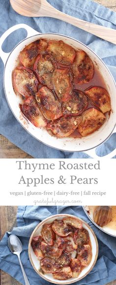 Roasted Apples & Pears with thyme make a delicious addition to fall brunches, snacks, and holiday dinners. Recipe & creative ways to use roasted fall fruit! via @gratefulgrazer