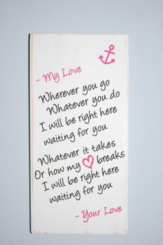 Items similar to Love note to your sailor- lyrics by Richard Marx on Etsy Navy Girlfriend, Military Girlfriend, Military Love, Girlfriend Quotes, Army Love, Military Dating, Military Quotes, Military Spouse, Military Relationships