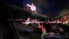 Prince Eric <3 It says: she's out there somewhere, I just haven't found her yet
