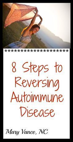 A holistic, 8 step plan to reverse autoimmune disease by fixing the underlying triggers.