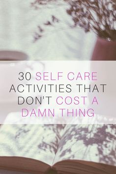 There are some awesome ideas on here for free self care activities!