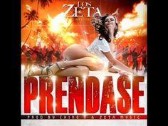 ▶ Prendase - Grupo Los Zeta ( Prod. by Chino G & Zeta Music ) - YouTube