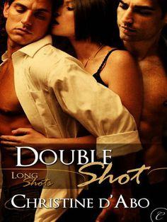 Double Shot by Christine d'Abo (Long shots 1)