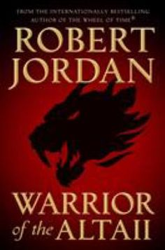 "Read ""Warrior of the Altaii"" by Robert Jordan available from Rakuten Kobo. Epic fantasy legend Robert Jordan's never-before-published first novel, for fans of the New York Times bestselling th. Date, Robert Jordan Books, New Books, Good Books, Chaos Lord, Free Pdf Books, Fantasy Series, Fantasy Story, Fantasy Books"