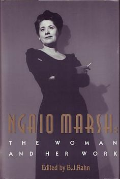 Rahn, B J (ed) - Ngaio Marsh: The Woman and Her Work    Scarecrow Press,U.S. Lanham 1995 ISBN 081083023X. First edition.  A near fine book in near fine dust jacket