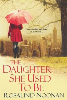 The Daughter She Used To Be by Rosalind Noonan, http://www.amazon.com/dp/B005CRY8PY/ref=cm_sw_r_pi_dp_qb9ksb0Y80QG0