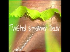 Twisted Streamers Decoration