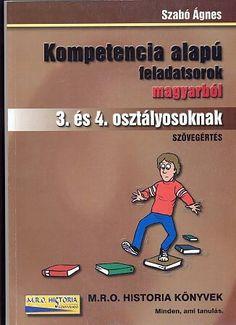 Kompetencia alapú feladatsorok magyarból 3. és 4. osztályosoknak-Szöveg.pdf – OneDrive Montessori, Back To School, Crafts For Kids, Family Guy, Classroom, Album, Teaching, Education, Writing
