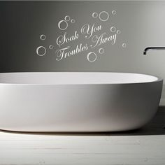 SOAK YOUR TROUBLES AWAY Bathroom Words Wall Quotes Wall Sticker Decal  Murals W6