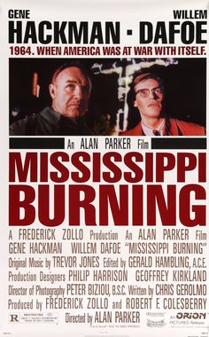 "Film: Mississippi Burning (1988) Year poster printed: 1988 Country: USA Size: 27""x 41"" ""1964. When America was at war with itself."" This is a vintage one-sheet movie poster from 1988 for Mississippi B"