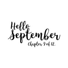 quotes indonesia Hello September, Chapter 9 of Hello September Quotes, Hallo September, Hello January, New Month Quotes, Monthly Quotes, Quotes About New Year, Quotes Rindu, Words Quotes, Sayings