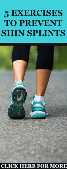 5 Exercises to Prevent Shin Splints While Running