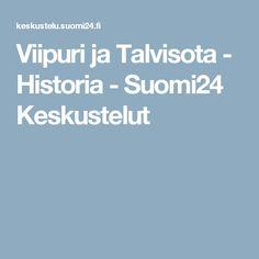 Viipuri ja Talvisota - Historia - Suomi24 Keskustelut