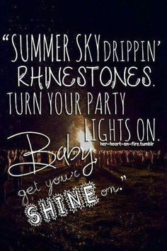 Baby get your shine on. One of the many songs for the 2013 College Series.
