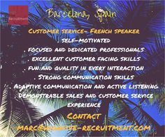 Customer service, French speaker based in Spain, Barcelona. Contact marc@highfive-recruitment.com  #opportunity #decision #success #hiring #passion #makeyourstory #motivation #recruitmentagency #highfiveyourcareer #job #interview #barcelonaspain #spain #customerservice #frenchspeaker #frenchjobinspain