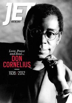The late Don Cornelius, host of Soul Train February Jet Magazine Jet Magazine, Black Magazine, Ebony Magazine Cover, Magazine Covers, John Johnson, Essence Magazine, Poster Art, Soul Train, Black Celebrities