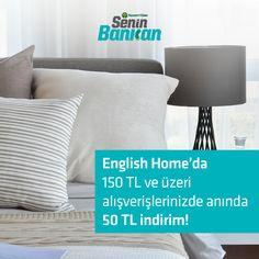 English Home'da anında 50 TL indirim! Detaylı bilgi için; https://www.seninbankan.com.tr/kampanyalar/english-homeda-aninda-50-tl-indirim.11.aspx